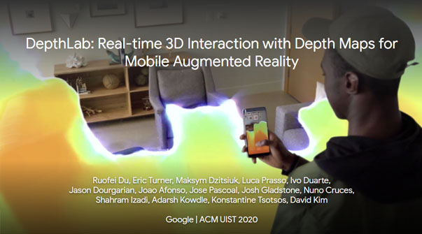 DepthLab: Real-Time 3D Interaction With Depth Maps for Mobile Augmented Reality Teaser Image.