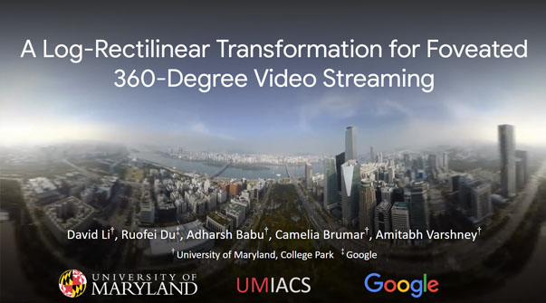 A Log-Rectilinear Transformation for Foveated 360-degree Video Streaming Teaser Image.